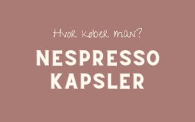 Hvor køber man Nespresso kapsler?