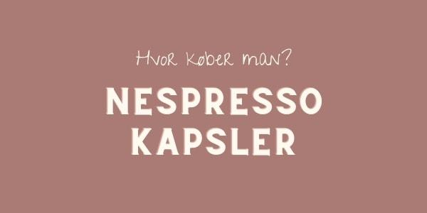 hvor købes nespresso kapsler